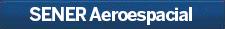 Certificaciones de SENER Aeroespacial